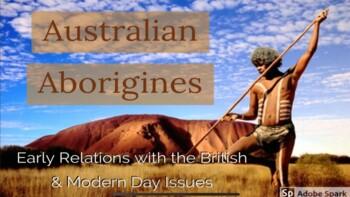 Australian Aborigines: British Contact & Modern Day Issues