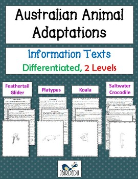 Australian Animal Adaptations differentiated Quick Reads