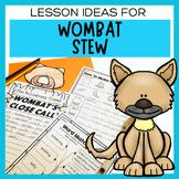 Wombat Stew | Print and Go Australian Animal Writing Activities