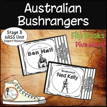 Australian Curriculum - Bushrangers HASS Unit - Ben Hall - Ned Kelly