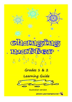 Australian Changing Matter grade 1 and 2 Learning Guide