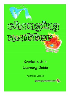 Australian Changing Matter grade 3 and 4 Learning Guide