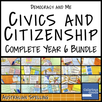 Australian Civics and Citizenship Year 6 COMPLETE BUNDLE