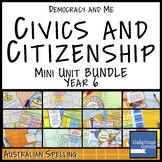 Australian Civics and Citizenship YEAR 6 HASS MINI UNIT BUNDLE