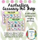 Australian Currency Pet Shop