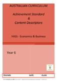 Australian Curriculum Achievement Standard & Curriculum Tracker - Y6 ECONOMICS