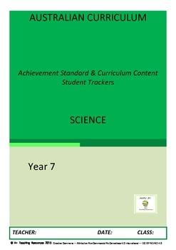 Australian Curriculum Achievement Standard & Curriculum Trackers -SCIENCE Y7
