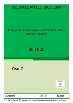 Australian Curriculum Achievement Standard & Curriculum Trackers -SCIENCE Y7