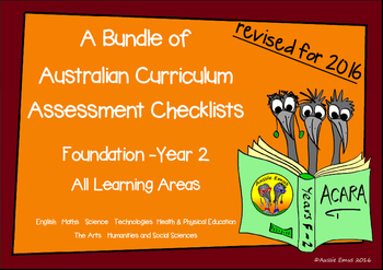 Australian Curriculum Assessment Check-lists Bundle - F-2   2016 VERSION