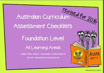 Australian Curriculum Assessment Check-lists for Foundation 2016 Version