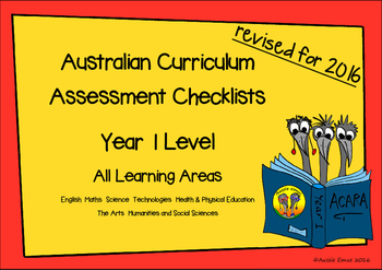 Australian Curriculum Assessment Check-lists for Year 1 2016 VERSION