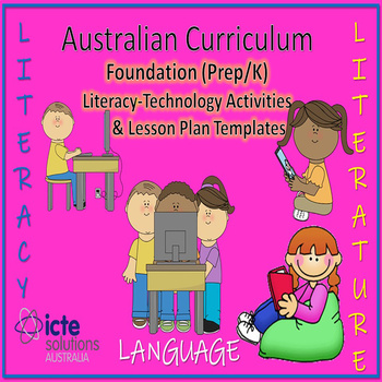 Foundation Literacy with ICT Lesson Plans and ICT Teaching Strategies