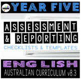 Australian Curriculum English Assessment & Reporting YEAR 5