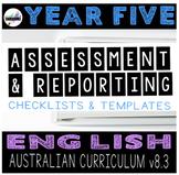 Australian Curriculum English Assessment & Reporting YEAR 5