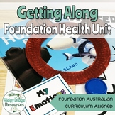 Australian Curriculum Foundation Level Health Unit - Getting Along