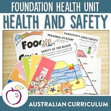 Australian Curriculum Foundation Level Health Unit - Health and Safety