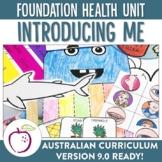Australian Curriculum Foundation Level Health Unit - Introducing Me