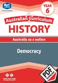 Australian Curriculum History: Democracy – Year 6