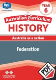Australian Curriculum History: Federation – Year 6