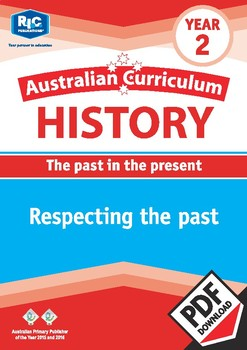Australian Curriculum History: Respecting the past – Year 2