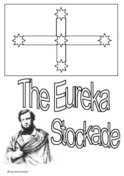 Australian Curriculum - History Title Pages - Gold Rush - The  Eureka Stockade