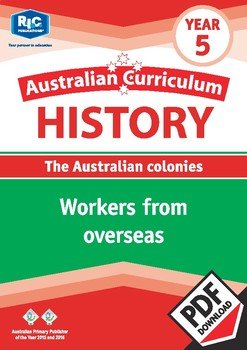 Australian Curriculum History: Workers from overseas – Year 5