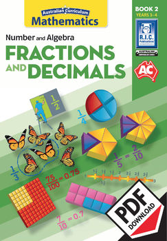 Australian Curriculum Mathematics – Fractions and decimals – Year 3 and Year 4
