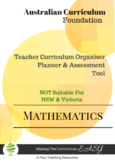 Australian Curriculum  Maths TEACHER ORGANISER - Foundation
