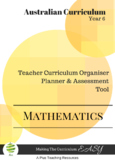 Australian Curriculum  Maths TEACHER ORGANISER - Year 6
