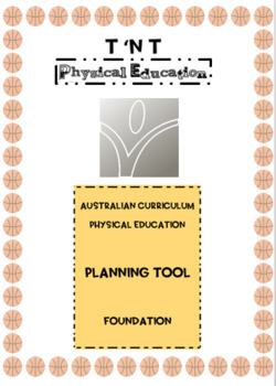 Australian Curriculum Physical Education Planning Tool Foundation