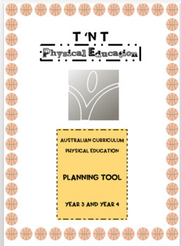 Australian Curriculum Physical Education Planning Tool Year 3 and Year 4