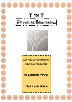 Australian Curriculum Physical Education Planning Tool Year 5 and Year 6