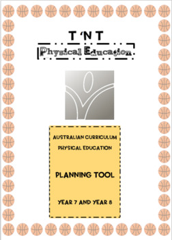 Australian Curriculum Physical Education Planning Tool Year 7 and Year 8