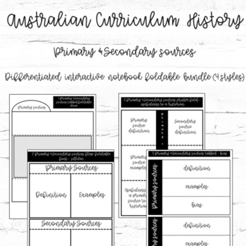 Australian Curriculum - Primary & Secondary Sources - differentated foldables