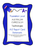 Australian Curriculum Report Comments Foundation Level - Technologies