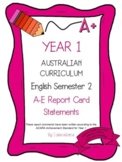 Australian Curriculum Report Comments Year 1 - English Semester 2
