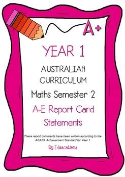 Australian Curriculum Report Comments Year 1 - Maths Semester 2