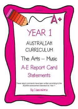 Australian Curriculum Report Comments Year 1 - The Arts - Music