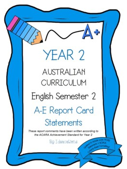 Australian Curriculum Report Comments Year 2 - English Semester 2