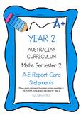 Australian Curriculum Report Comments Year 2 - Maths Semester 2