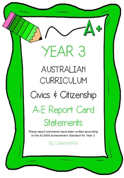 Australian Curriculum Report Comments Year 3 - Civics & Citizenship