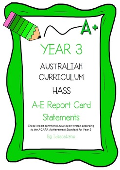 Australian Curriculum Report Comments Year 3 - Humanities & Social Sciences