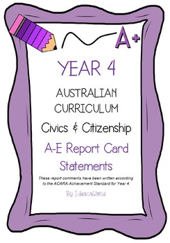 Australian Curriculum Report Comments Year 4 - Civics & Citizenship