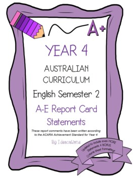 Australian Curriculum Report Comments Year 4 - English Semester 2
