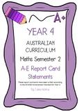 Australian Curriculum Report Comments Year 4 - Maths Semester 2