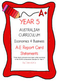 Australian Curriculum Report Comments Year 5 - Economics & Business