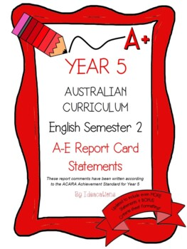 Australian Curriculum Report Comments Year 5 - English Semester 2
