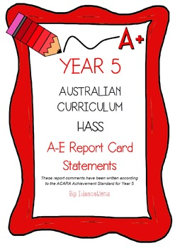Australian Curriculum Report Comments Year 5 - Humanities & Social Sciences