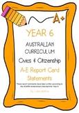 Australian Curriculum Report Comments Year 6 - Civics & Citizenship