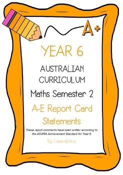 Australian Curriculum Report Comments Year 6 - Maths Semester 2